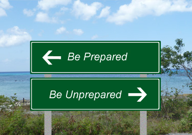 Be-Prepared-Unprepared-Sign.jpg (375×264)