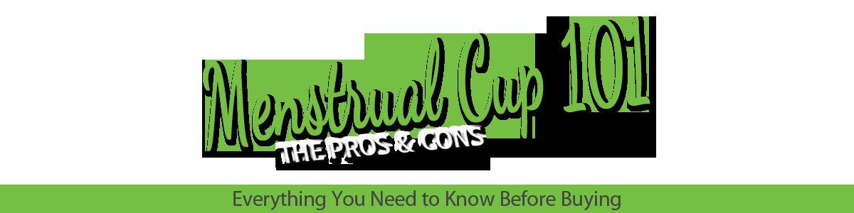 Menstrual Cup 101