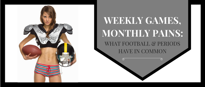 weekly-game-monthly-pains-what-football-and-periods-have-in-common