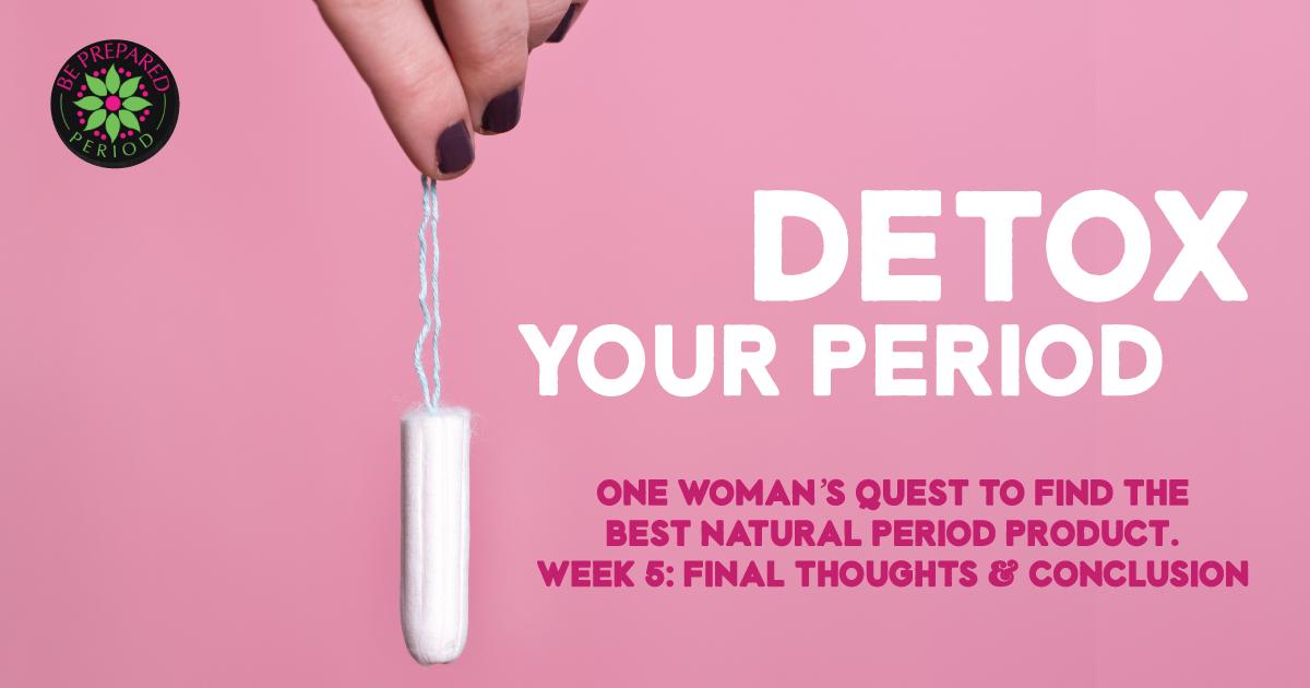 Detox Your Period - Final Conclusions