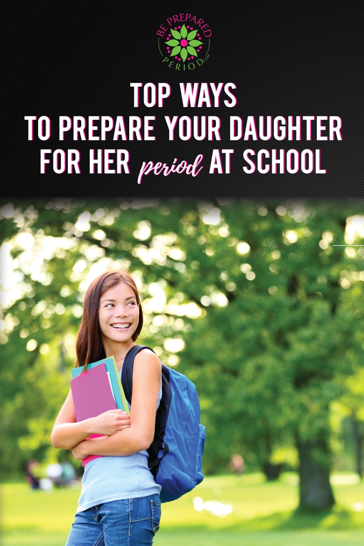 Top Ways to Prepare Your Daughter for Her Period at School