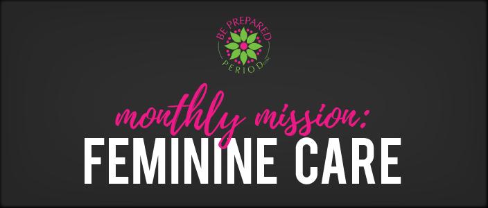 Feminine Care Mission