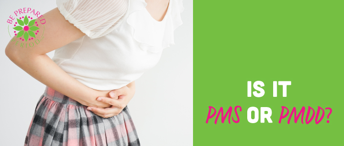 Is it PMS or PMDD