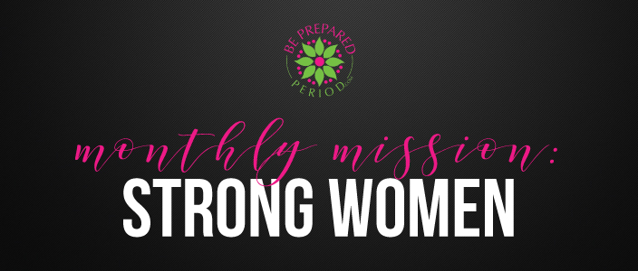 Strong Women - Monthly Mission