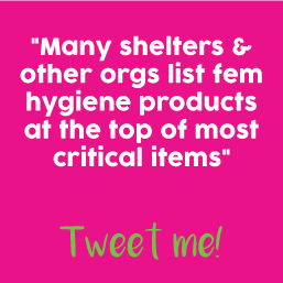 feminine hyiene products needed for donation